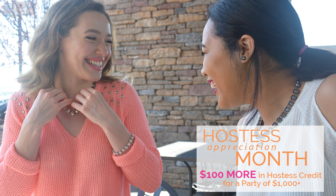 Hostess Appreciation Month $100 More in Hostess Credit for a Party of $1,000+