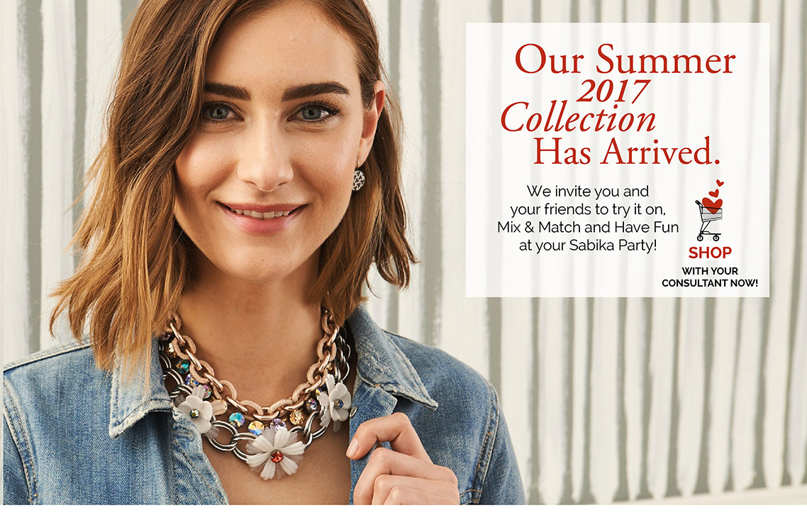 Our Summer 2017 Collection Has Arrived. We invite you and your friends to try it on, Mix & Match and Have Fun at your Sabika Party! Click here to Shop with your Consultant now!