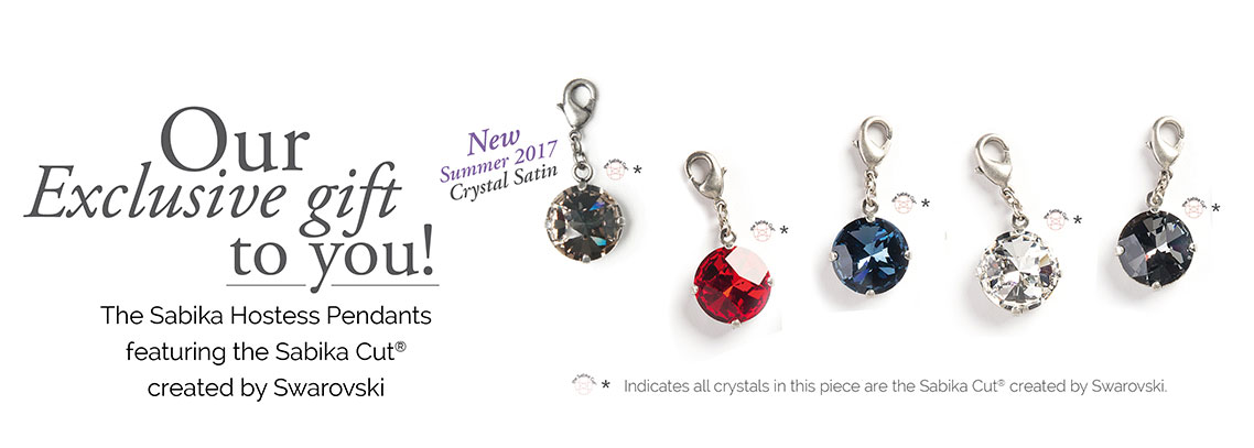 Our Exclusive gift to you! The Sabika Hostess Pendants featuring the Sabika Cut® created by Swarovski. New Summer 2017 Crystal Satin *Indicates all crystals in this piece are the Sabika Cut® created by Swarovski.