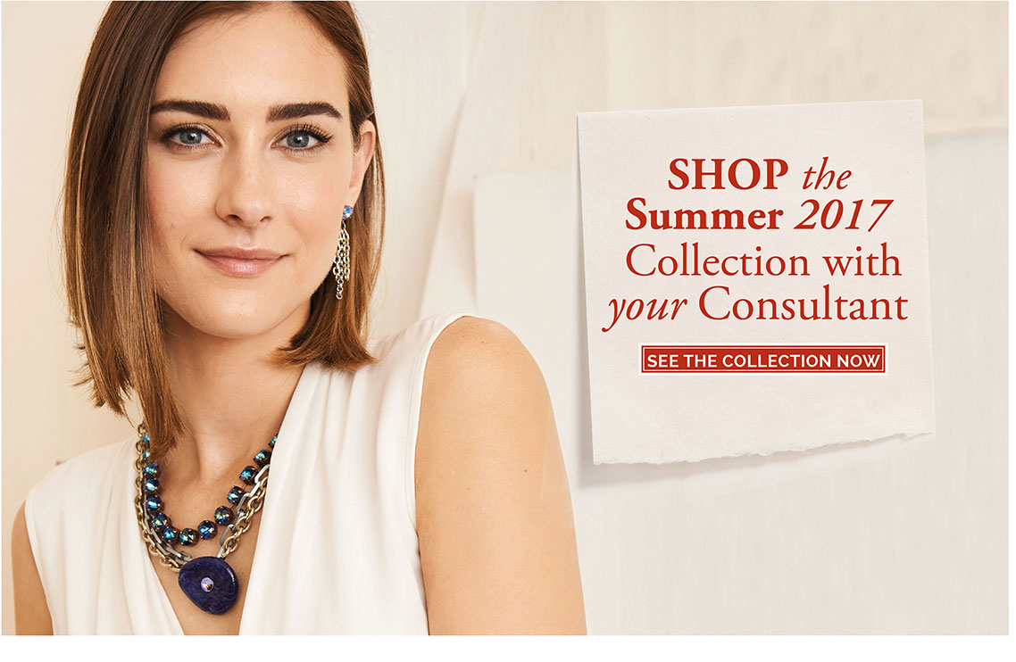 Shop the Summer 2017 Collection with your consultant. Click here to see the collection now.