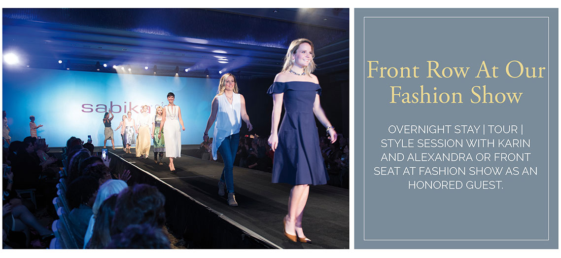 Front Row At Our Fashion Show - Overnight Stay | Tour | style session with karin and alexandra or front seat at Fashion show as an honored guest.