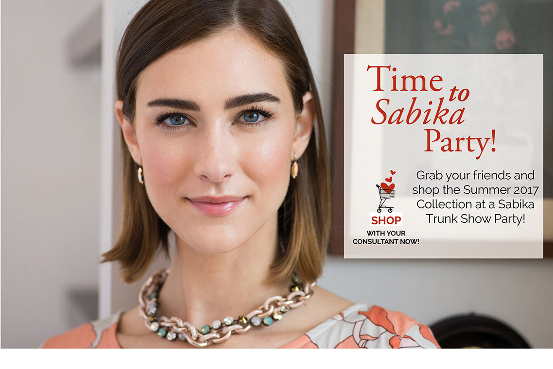 Time to Sabika Party! Grab your friends and shop the Summer 2017 Collection at a Sabika Trunk Show Party! Click here to Shop with your Consultant now!