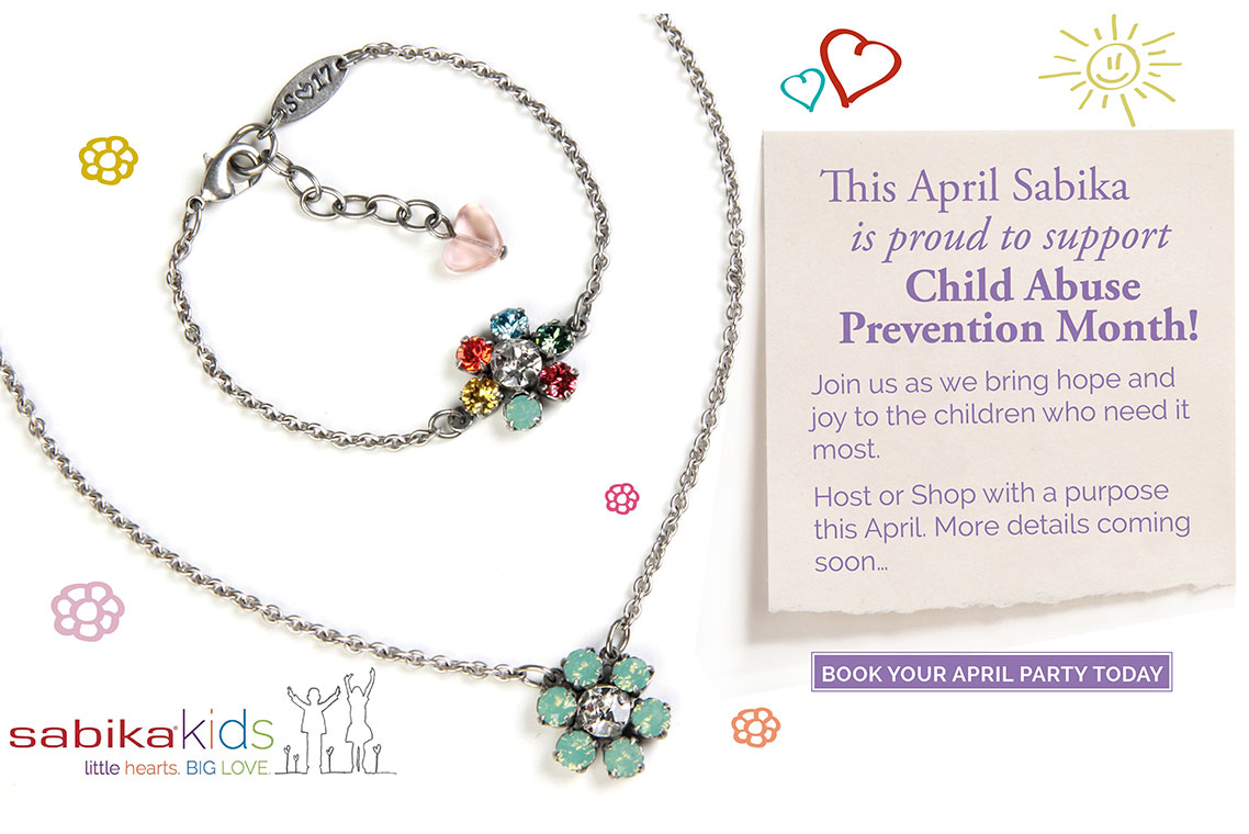 This April Sabika is proud to support Child Abuse Prevention Month! Join us as we bring hope and joy to the children who need it most. Host or Shop with a purpose this April. More details coming soon... Click here to book your April Party today.