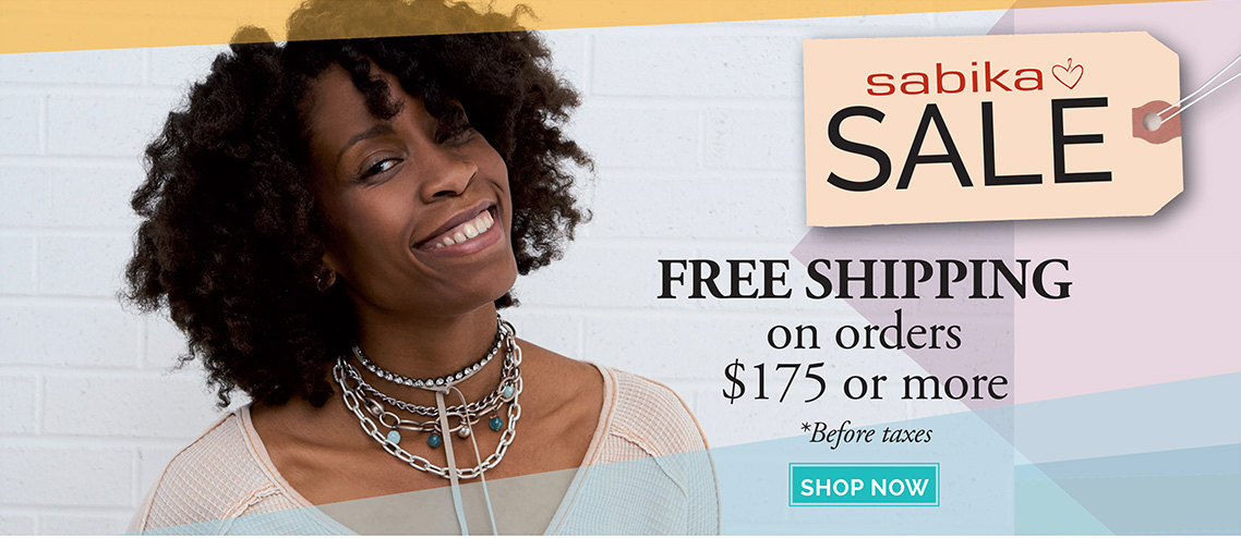 Sabika Sale - FREE SHIPPING on orders $175 or more *before taxes. Click here to shop now.