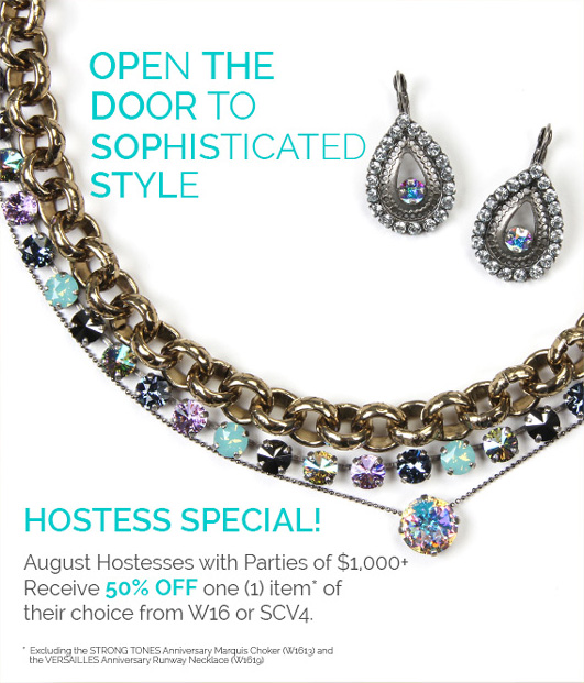 Hostess Special - August Hostesses with parties of $1,000+ Receive 50% OFF one (1) item* of their choice from W16 or SCV4.