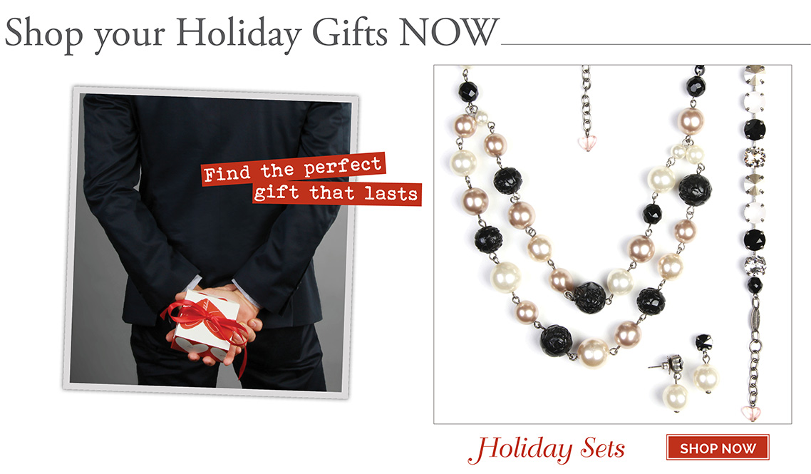 Shop your Holiday Gifts NOW. Find the perfect gift that lasts.