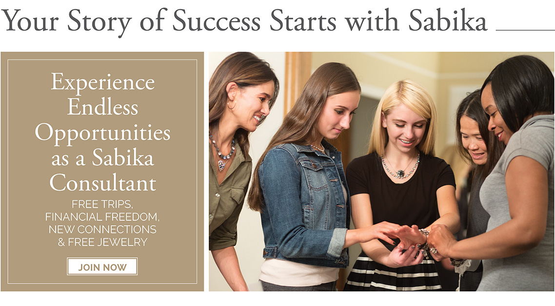 Your story of success starts with Sabika. Experience endless opportunities as a Sabika consultant. Free trips, financial freedom, new connections, & free jewelry.