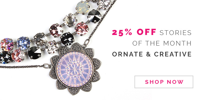 25% off stories of the month Ornate and Creative. Click here to Shop Now.