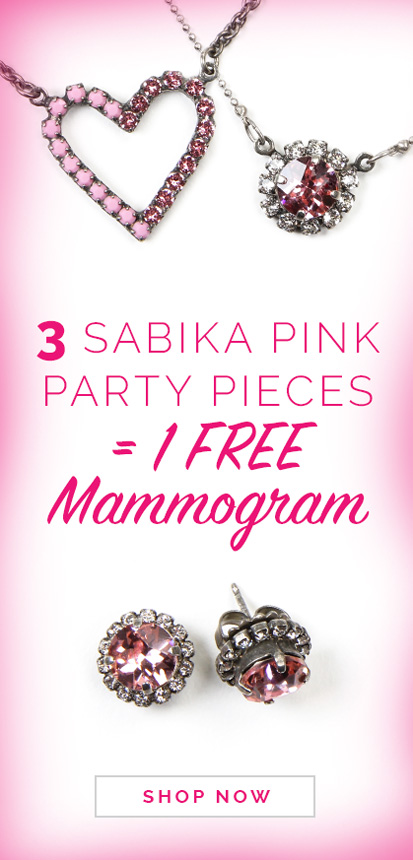 3 Sabika pink party pieces = 1 FREE Mammogram. Click here to shop now.
