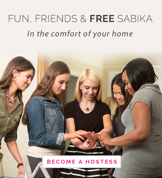 Fun, friends, and free Sabika in the comfort of your home. Click here to Become a Hostess.