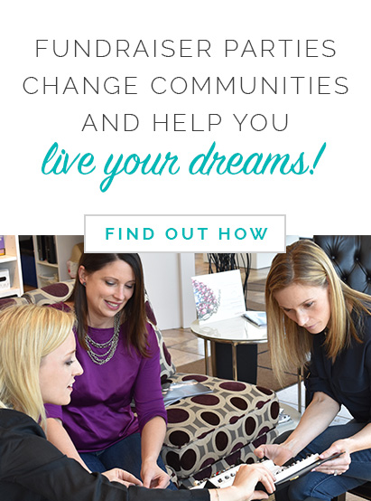 Fundraiser parties change communities and help you live your dreams! Click here to find out how.