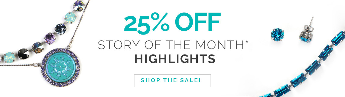 25% Off Story of the Month*: Highlights. Click here to shop the sale!